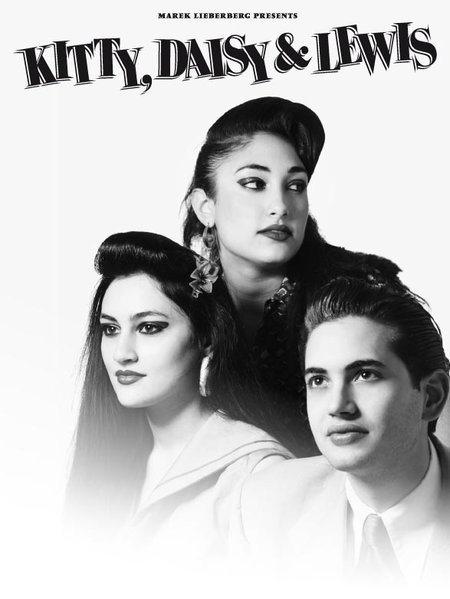 Kitty, Daisy &amp; Lewis: Live 2012