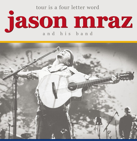 Jason Mraz: Tour Is A Four Letter Word - 2012