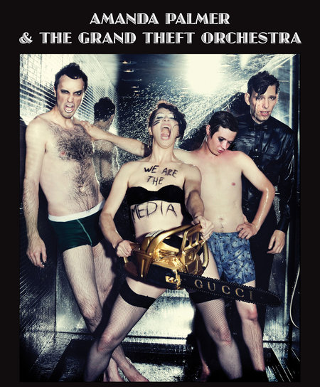 Amanda Palmer: &amp; the Grand Theft Orchestra Live 2012 