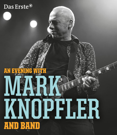 Mark Knopfler: An Evening With - 2013