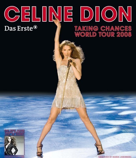 Celine Dion: Taking Chances World Tour 2008
